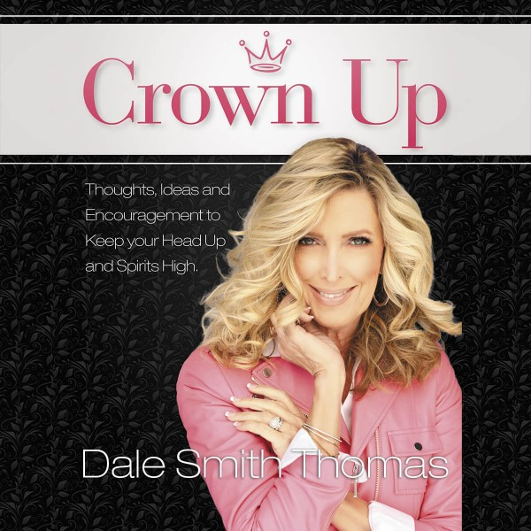 Crown Up - Dale Smith Thomas