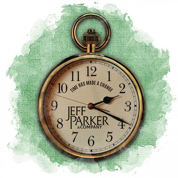 Time Has Made A Change - Jeff Parker and Company