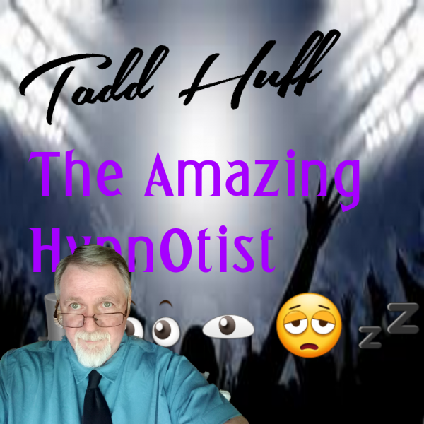 Magic of the Mind with The Amazing Hypnotist   - Menefee Huff Jr CH