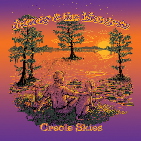 Creole Skies - ALBUM - Johnny And The Mongrels