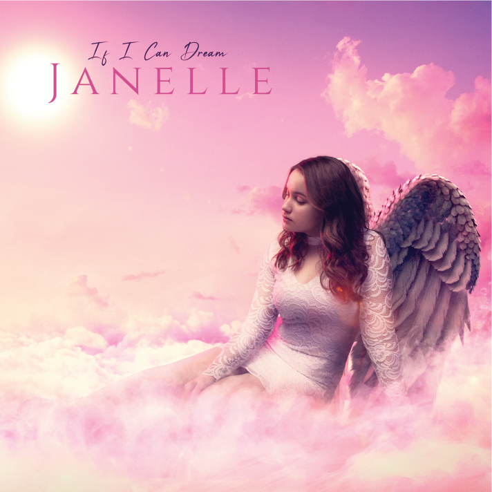 If I Can Dream - Janelle